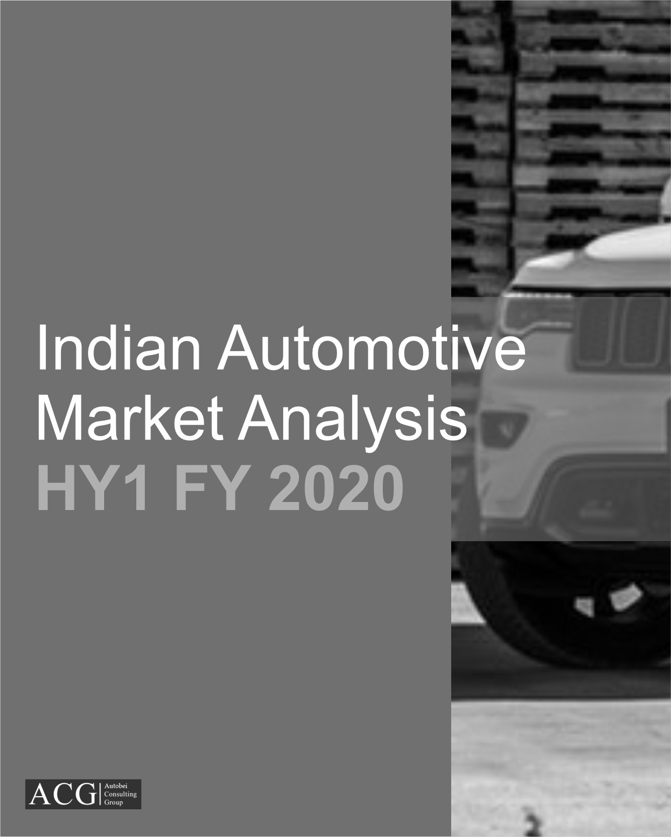 Indian Automotive Industry Analysis HY1 FY 2020