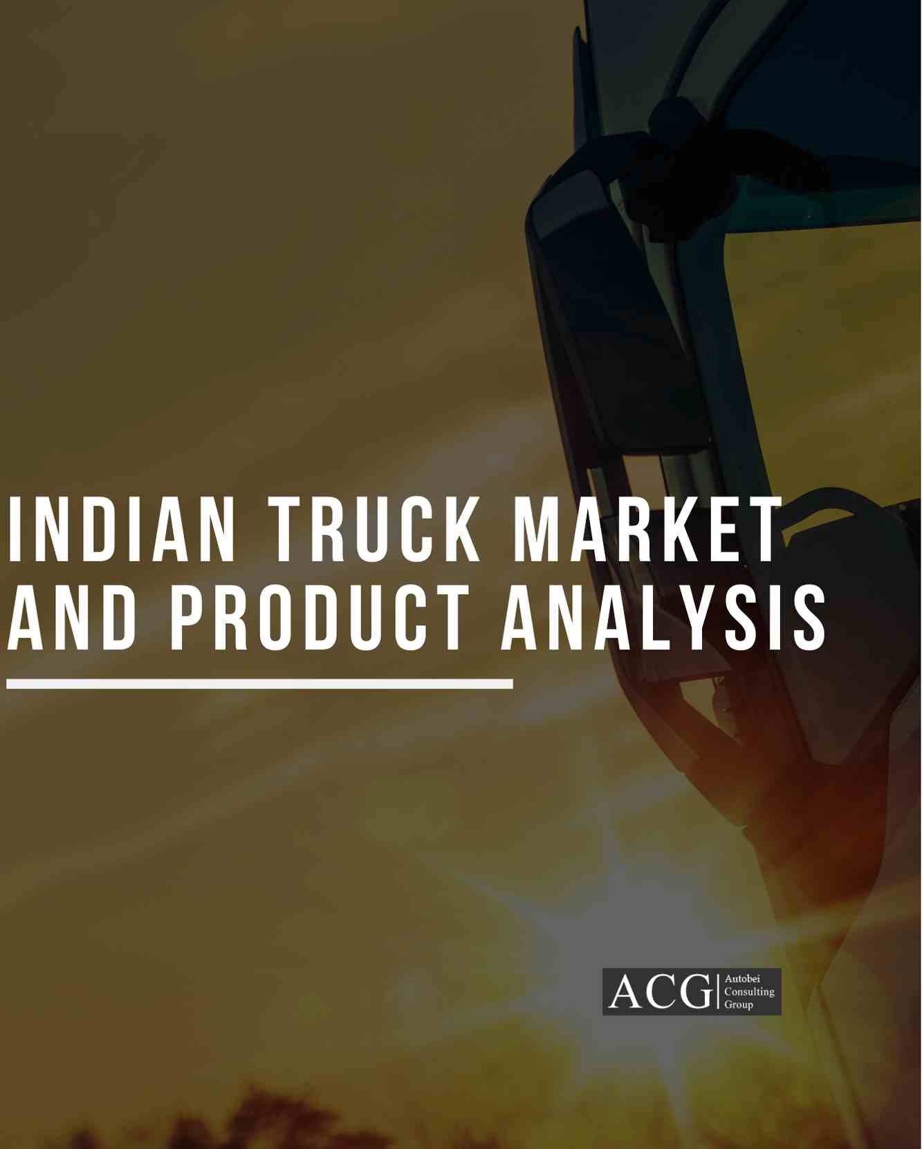 Indian Truck Market and Product Analysis