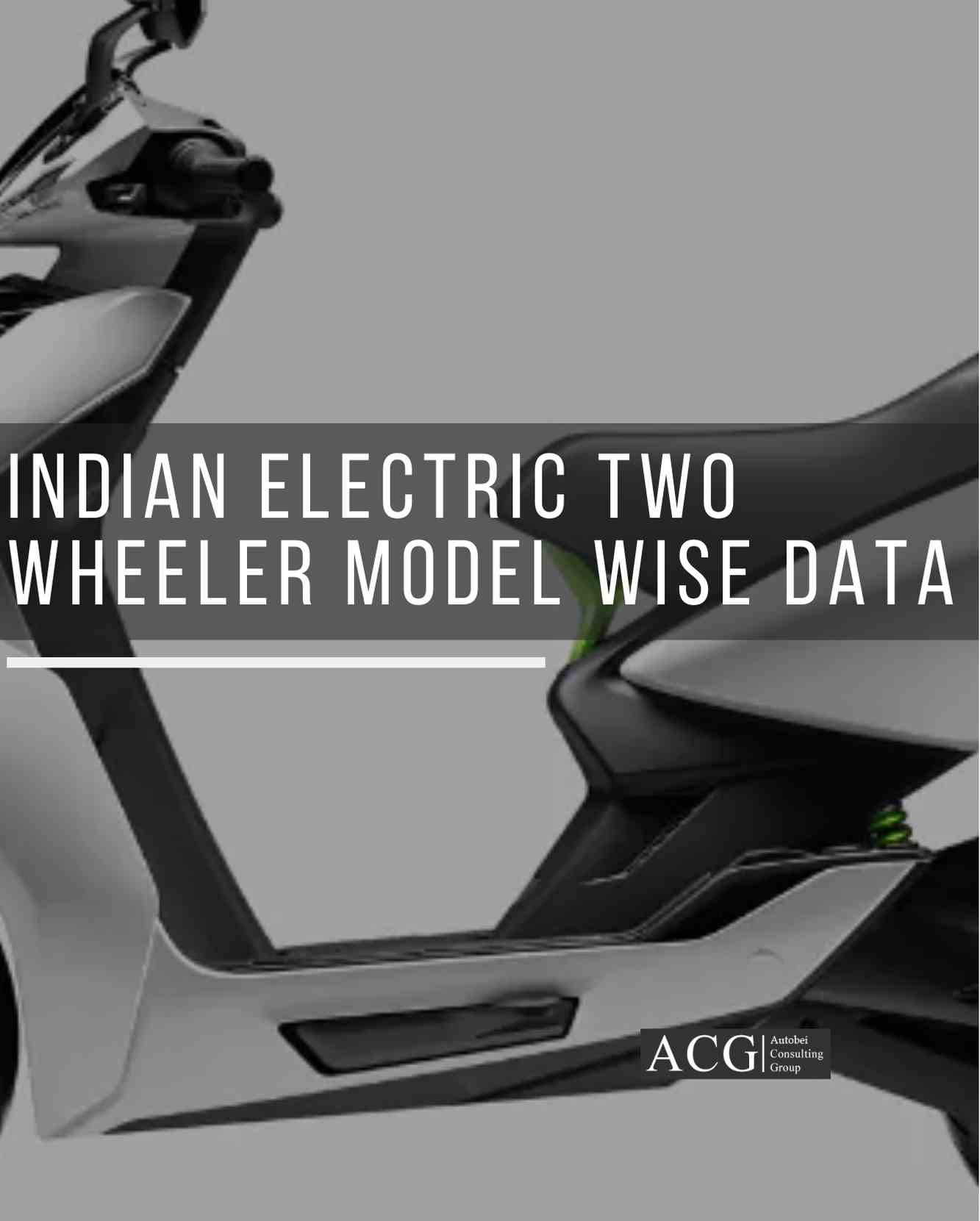 Indian Electric Two Wheeler Model wise Data