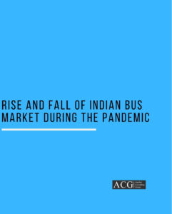 Rise and Fall of Indian Bus Market during the Pandemic