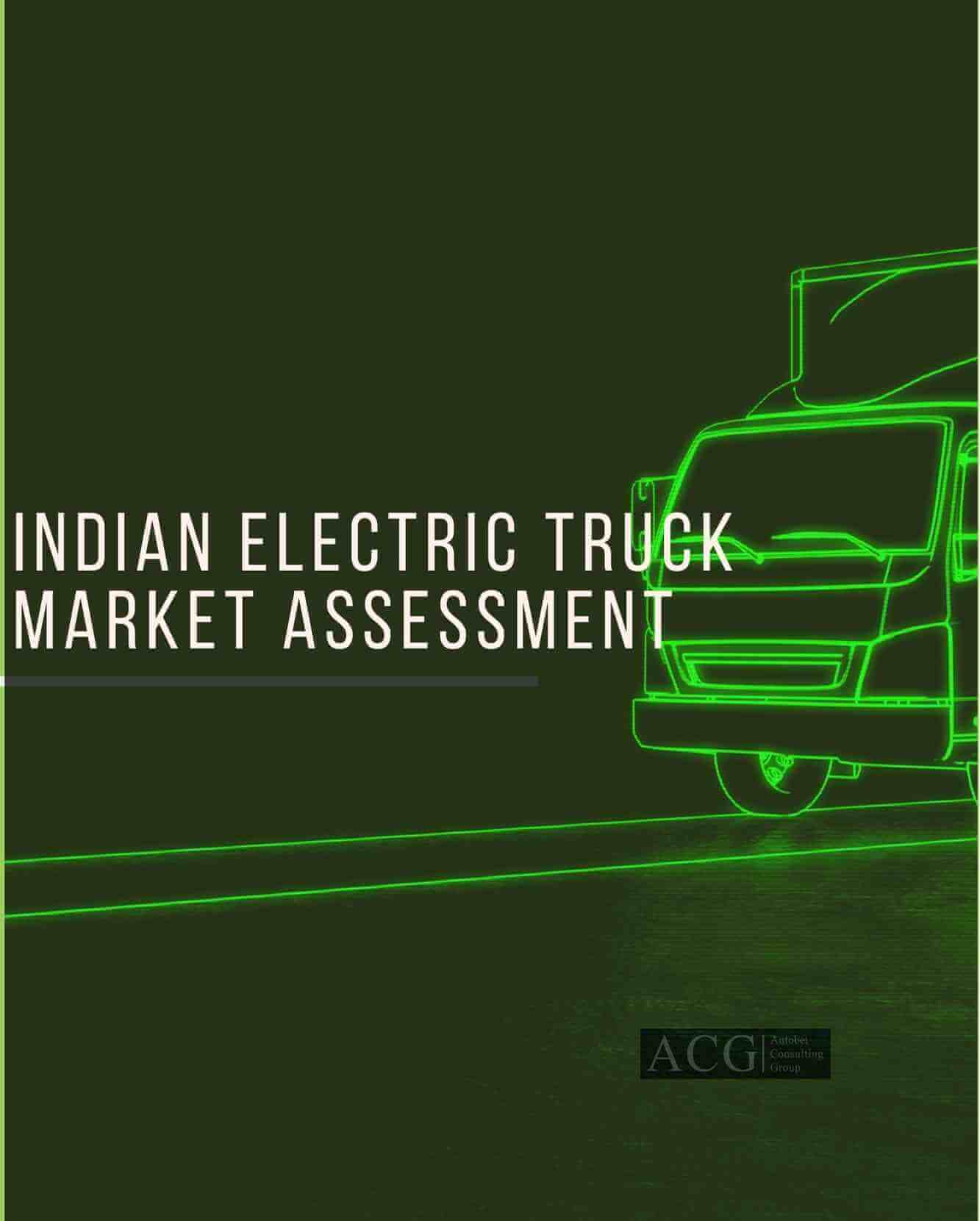 Indian Electric Truck Market Assessment