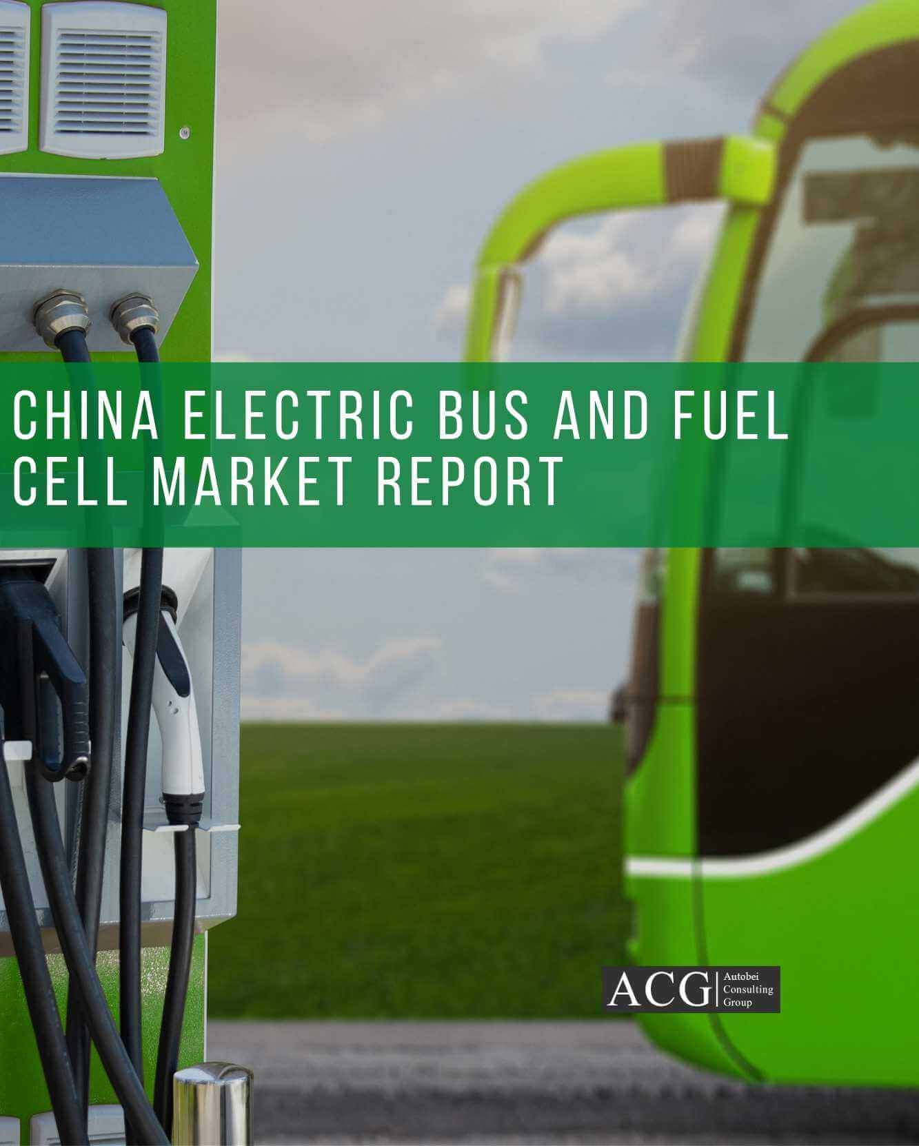 China Electric Bus and Fuel Cell Market Report