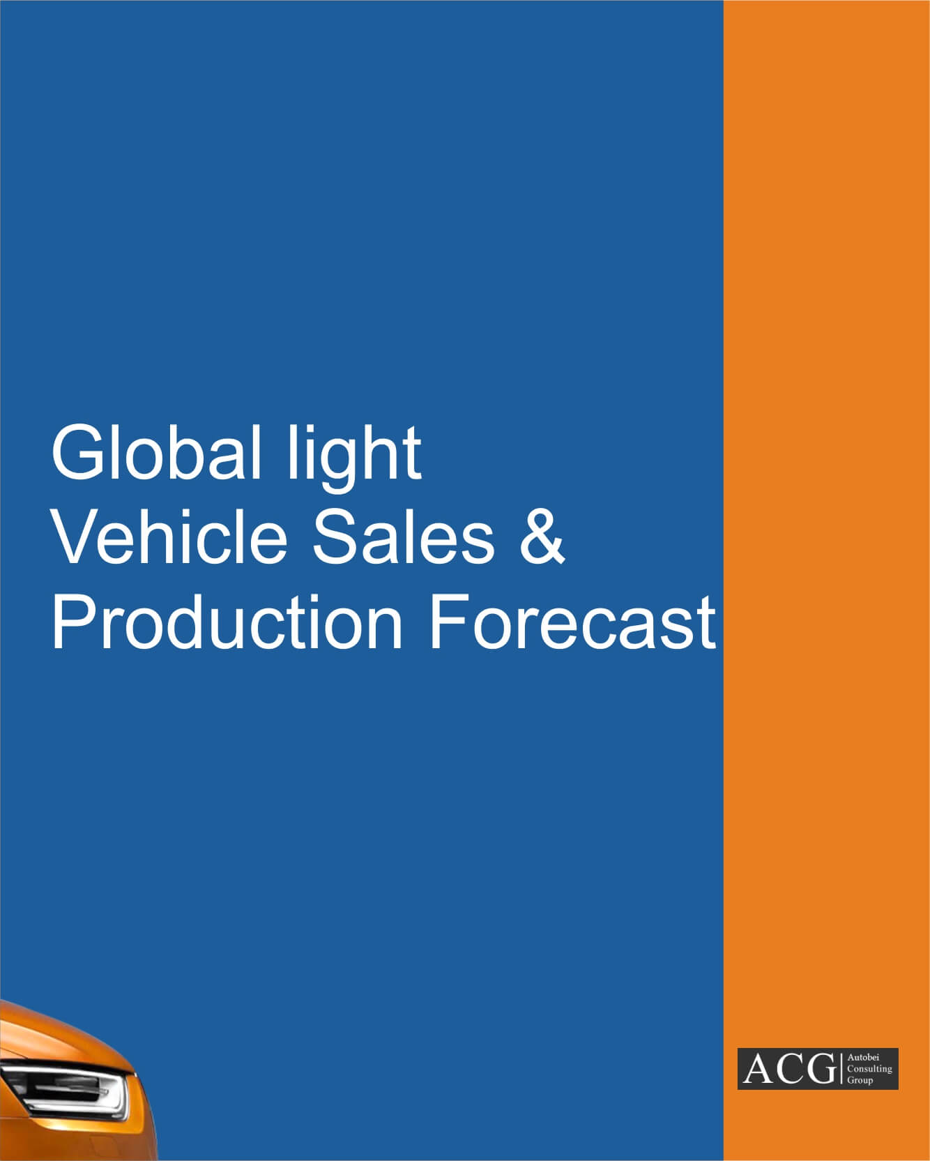 Global light Vehicle Sales and Production forecast