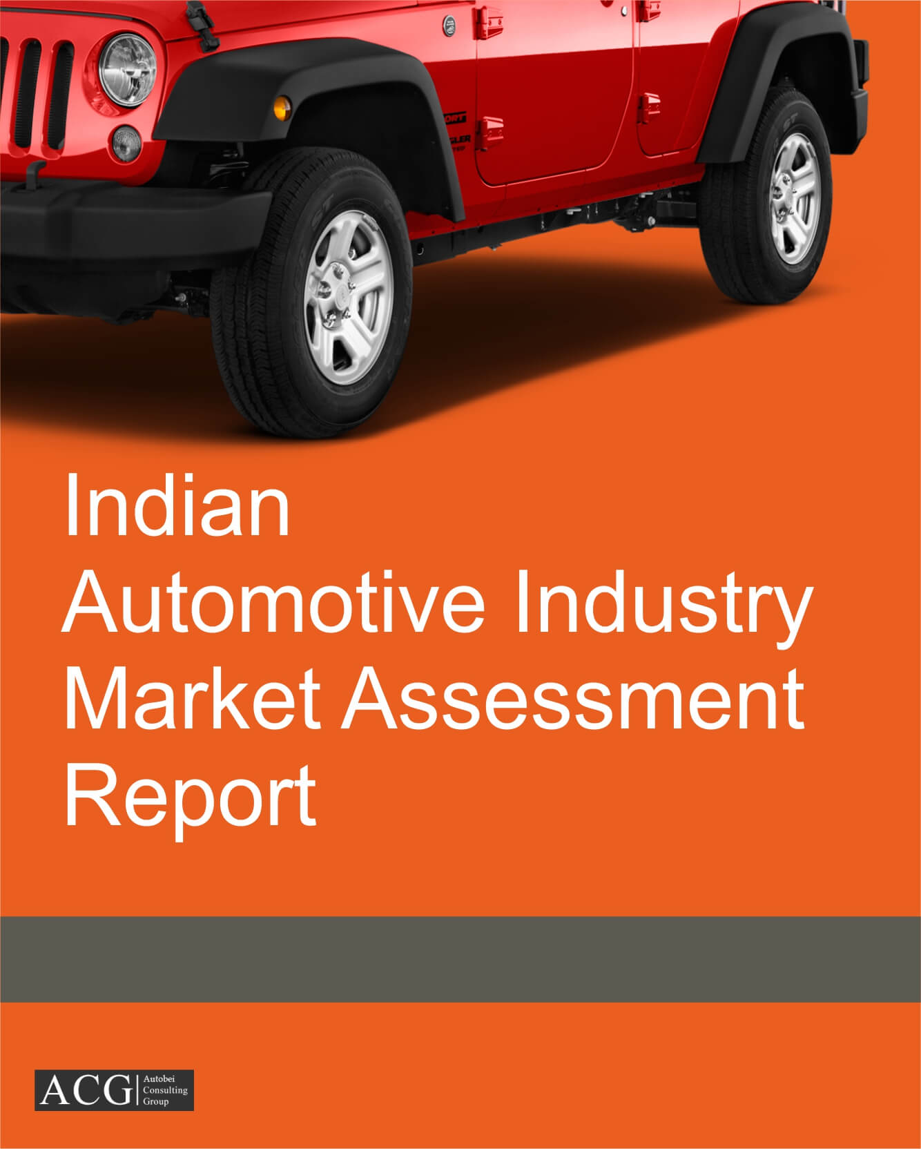 Indian Automotive Industry Market Assessment Report