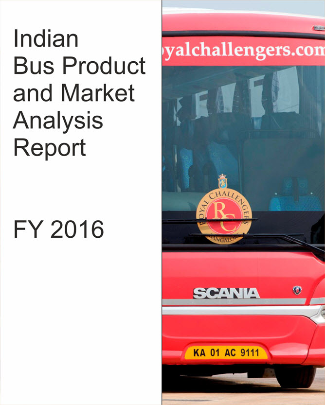 Indian Bus Product and Market Analysis Report FY 2016