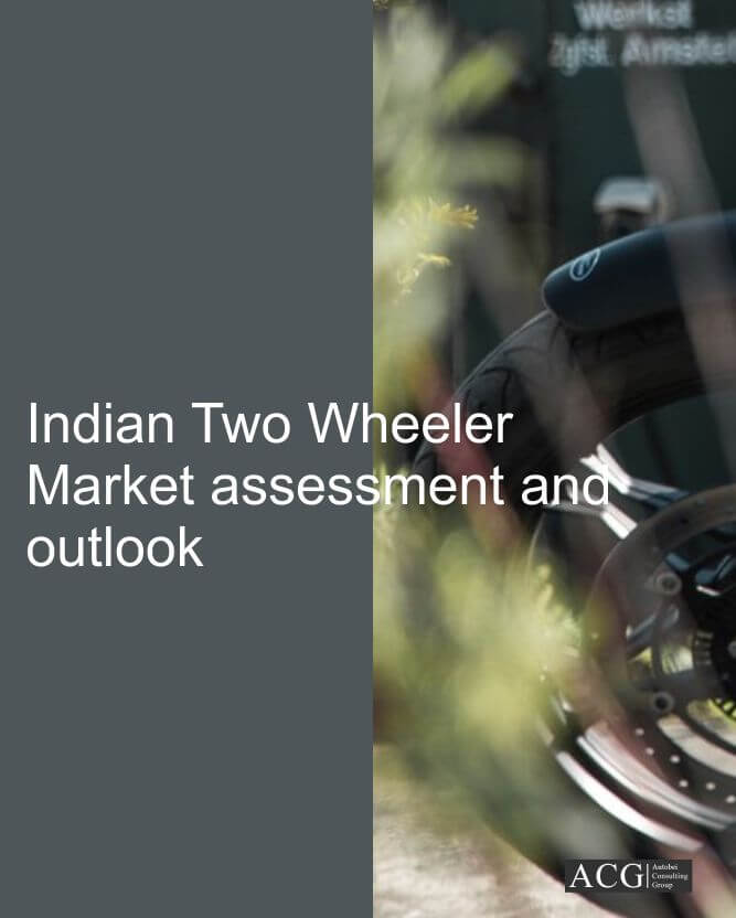 Indian Two Wheeler market assessment and outlook