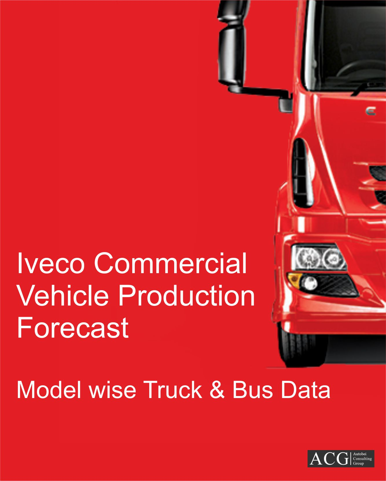 Iveco Model level Truck and Bus Production Trend and Forecast